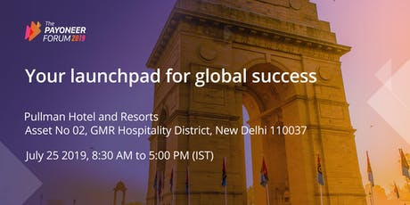 Payoneer Forum Delhi: Your Launchpad for Global Success tickets