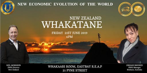 SWIG WHAKATANE ~ New Economic Evolution of the World