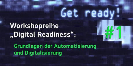 """Digital Readiness"" – Workshop 1 