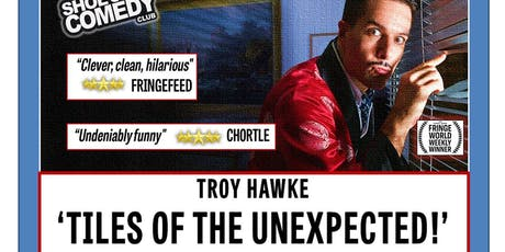 TROY HAWKE - Tiles Of The Unexpected!  tickets