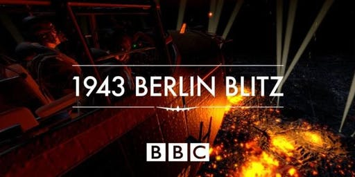 1943 Berlin Blitz - BBC VR Experience and Oldham in World War 2 Lecture