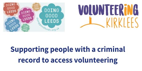 Support people with a criminal record into volunteering tickets