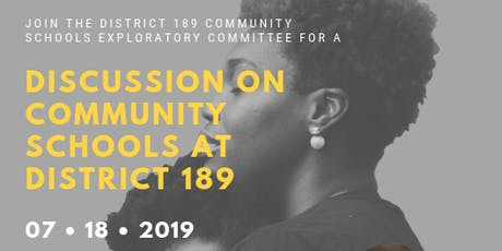 Discussion on Community Schools at District 189 tickets