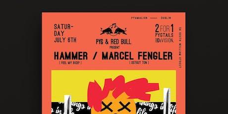 Pyg & Red Bull present Hammer & Marcel Fengler tickets
