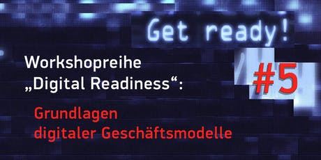 """Digital Readiness""– Workshop 5 