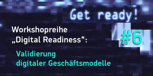 """Digital Readiness"" – Workshop 6 