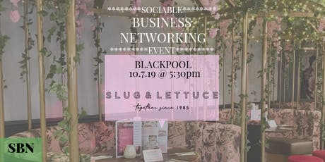 Sociable Business Networking Evening @ Slug & Lettuce, Blackpool tickets