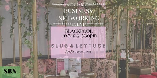 Sociable Business Networking Evening @ Slug & Lettuce, Blackpool