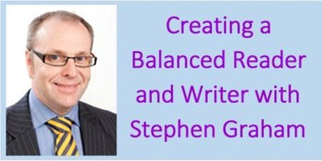 Creating a Balanced Reader and Writer with Stephen Graham (East Ayrshire) tickets