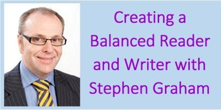 Creating a Balanced Reader and Writer with Stephen Graham (East Ayrshire)