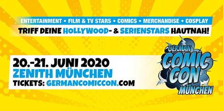 German Comic Con München 2020 Tickets