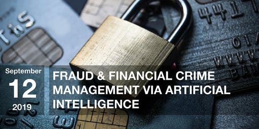 Fraud and Financial Crime Management via Artificial Intelligence