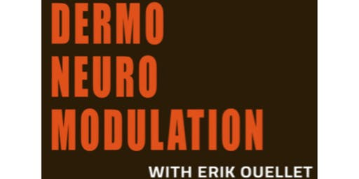 DermoNeuroModulation (DNM) Halifax Course 2019