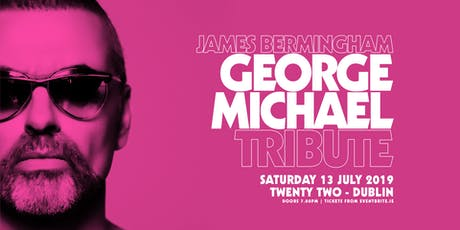 George Michael Tribute At Twenty Two tickets