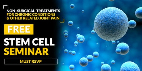 FREE Stem Cell and Regenerative Medicine Seminar- Pawleys Island, SC 6/25 tickets