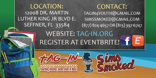 TAGIN, INC & Sims Smoked Back To School 2019 Bash