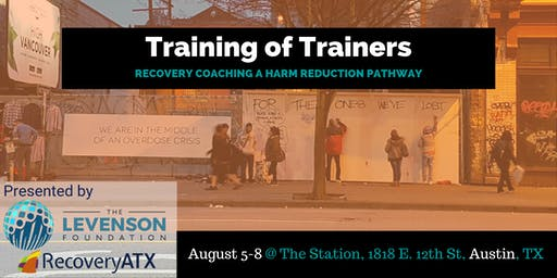 Training of Trainers: Recovery Coaching a Harm Reduction Pathway