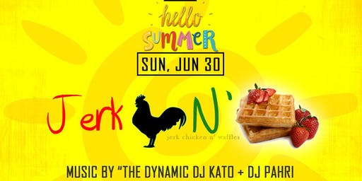 Jerk Chicken N' Waffles Brunch: Hello Summer, Vol.2