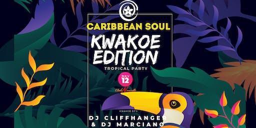 Caribbean Soul Kwakoe edition met DJ Cliffhanger & DJ Marciano