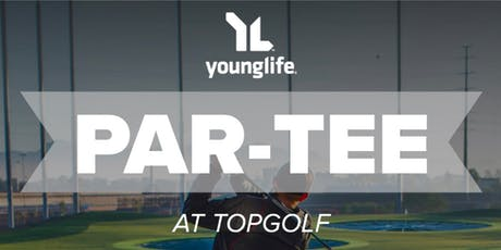 """2019 Young Life """"Par-Tee"""" tickets"""