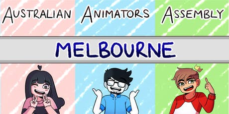 Australian Animators Assembly - MELBOURNE tickets