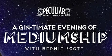 A Gin-timate Evening of Mediumship  tickets