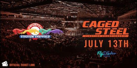 Caged Steel 23 - Owlerton Stadium Ticket Link tickets
