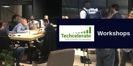 Techcelerate Workshop 3 - Safeguarding your exit value (Investments, Term Sheets and Dilutions) tickets
