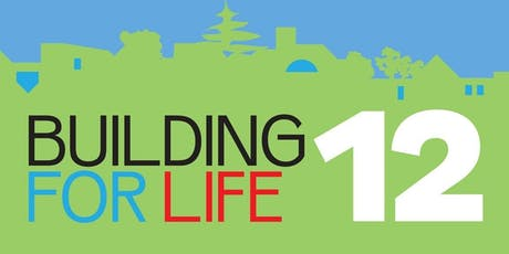 Building For Life 12 (BFL12) – Show how planning and design fit  tickets