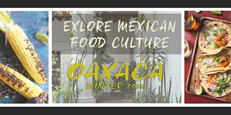 Explore Mexican food culture / Photography workshop / February 14-18th 2020 tickets