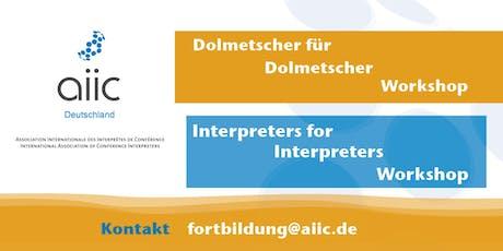 10. AIIC Dolmetscher-für-Dolmetscher-Workshop 2019 Tickets