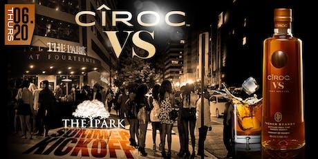 Ciroc VS Summer Kickoff at The Park Thursday! tickets