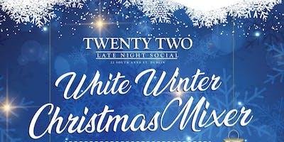 CHRISTMAS MIXER @ TWENTY TWO DUBLIN