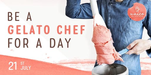 Be a Gelato Chef for a Day (21st July)