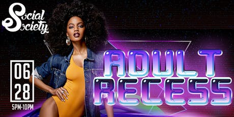 Social Society Presents Adult Recess tickets