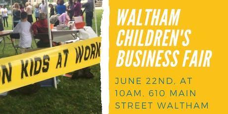 Waltham Children's Business Fair  tickets