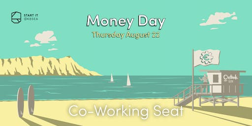 Co-Working Seat #MONEYday #startit@KBSEA