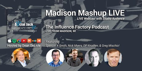 Influence Factory LIVE: Madison Social Mashup tickets