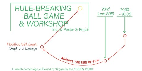 Rule-Breaking Ball Game & Workshop tickets