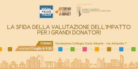 La sfida della valutazione dell'impatto per i grandi donatori biglietti
