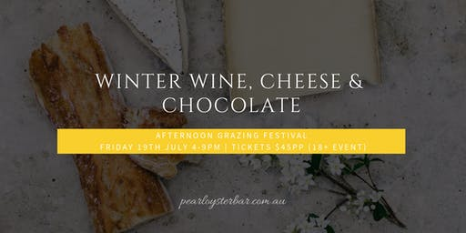 Winter Wine, Cheese & Chocolate Grazing Festival