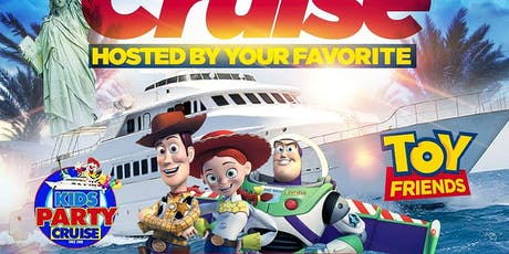 Kids Party Cruise Hosted By Toy Story Friends  tickets