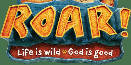 Roar [Vacation Bible School] tickets
