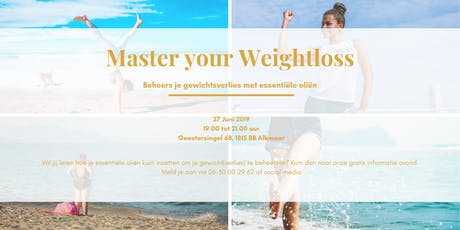Master your Weightloss tickets
