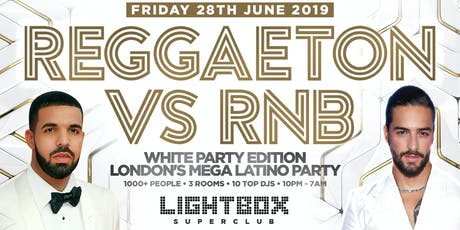 "REGGAETON VS RNB WHITE PARTY EDITION ""LONDON'S MEGA LATIN PARTY"" @ FIRE SUPER CLUB tickets"