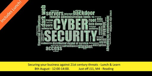 Securing your business against 21st century threats – Lunch & Learn