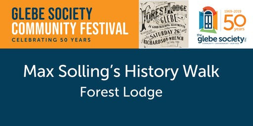 Max Solling's History Walk 3: Repeat of Forest Lodge Walk