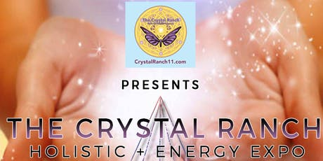 The Crystal Ranch Holistic & Energy Expo Charleston SC  tickets