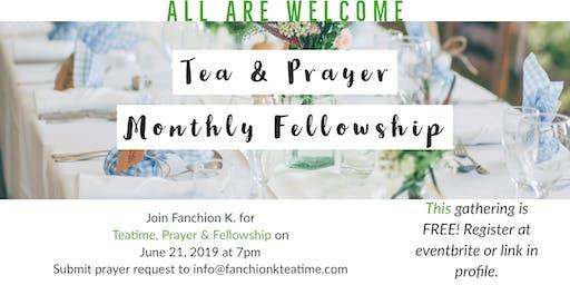JUNE Tea & Prayer Monthly Fellowship sponsored by Fanchion K's Teatime