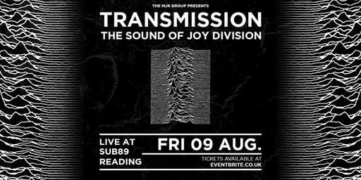 Transmission - The Sound Of Joy Division (Sub89, Reading)